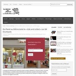 Du Pareil au Même teste le «click and collect» sur 84 boutiques - La Revue du Digital