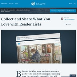 Collect and Share What You Love with Reader Lists