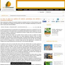 La mise en place du système de collecte automatique des déchets a commencé à Narbonne