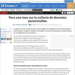 High-Tech : Fiscalité numérique : taxer les données personnelles