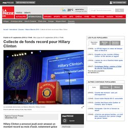 Collecte de fonds record pour Hillary Clinton
