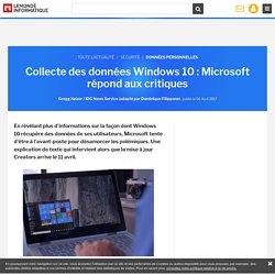 Collecte des données Windows 10 : Microsoft répond aux critiques