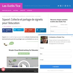 Sqworl. Collecte et partage de signets pour l'éducation – Les Outils Tice