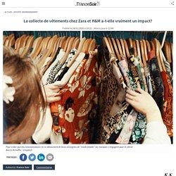 La collecte de vêtements chez Zara et H&M a-t-elle vraiment un impact?