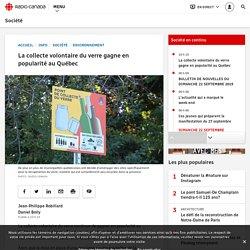La collecte volontaire du verre gagne en popularité au Québec