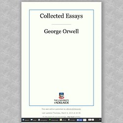 Collected Essays, by George Orwell