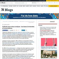 Collecter pour mieux analyser : les bases de données et le journalisme
