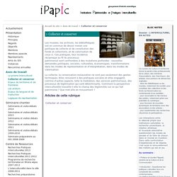 Collecter et conserver - IPAPIC