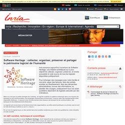 Software Heritage : collecter, organiser, préserver et partager le patrimoine logiciel de l'humanité