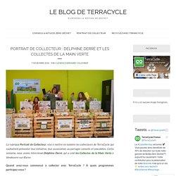 Portrait de collecteur : Delphine Derré et les Collectes de la Main Verte – Le blog de TerraCycle