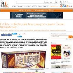 """Ex Libris : collectez des livres rares pour devenir """"Grand Bibliothécaire"""""""