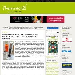Collectez les mégots de cigarette de vos clients pour les recycler en plaques de plastique – Restauration21
