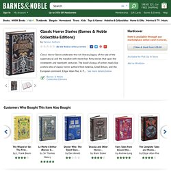 Classic Horror Stories (Barnes & Noble Collectible Editions) by Various Authors