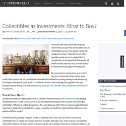 Collectibles as Investments: What to Buy?