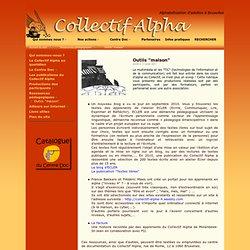 """Site du Collectif-alpha - Outils """"maison"""""""