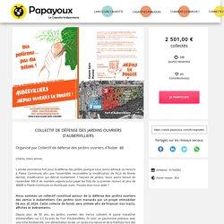 Cagnotte en ligne : Collectif de défense des jardins ouvriers d'Aubervilliers