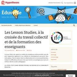 Les Lesson Studies, à la croisée du travail collectif et de la formation des enseignants