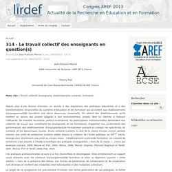 314 - Le travail collectif des enseignants en question(s)