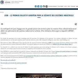 Lyon – Le premier collectif européen pour la sécurité des systèmes industriels