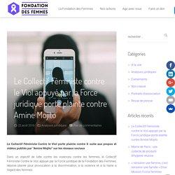 Le Collectif Féministe contre le Viol appuyé par la Force juridique porte plainte contre Amine Mojito - Fondation des Femmes