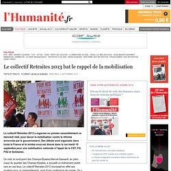 Le collectif Retraites 2013 bat le rappel de la mobilisation