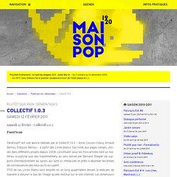 Collectif 1.0.3 - Maison Populaire - Montreuil