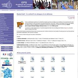 Basket-ball : le collectif en attaque et en défense. - Site des professeurs d'EPS du Limousin