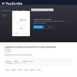 L'apport de la culture à l'économie en France (synthèse) - Collectif - Analyses et études sectorielles