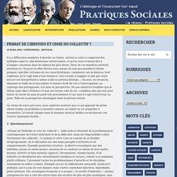 Primat de l'individu et crise du collectif ? – Pratiques SocialesPratiques Sociales