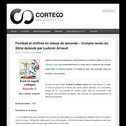 Football et chiffres en classe de seconde – Compte rendu du 2ème épisode par Ludovic Arnaud