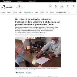 Un collectif de médecins préconise l'utilisation de la vitamine D et du zinc pour prévenir les formes graves de la Covid