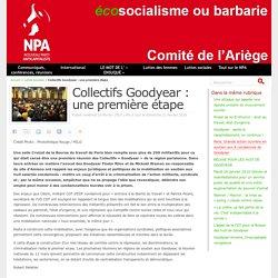 Collectifs Goodyear : une première étape