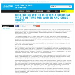 Collecting water is often a colossal waste of time for women and girls – UNICEF