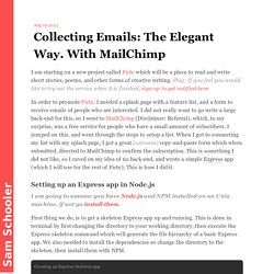 Collecting Emails: The Elegant Way. With MailChimp