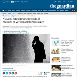 NSA collecting phone records of millions of Verizon customers daily
