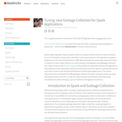 Tuning Java Garbage Collection for Spark Applications