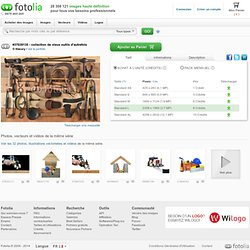 collection de vieux outils d'autrefois de thieury, Photo libre de droits #37039135 sur Fotolia