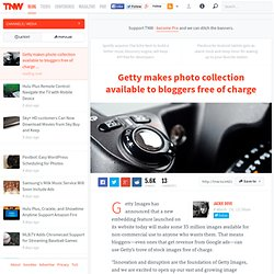 Getty makes photo collection available to bloggers free of charge