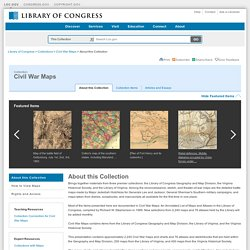 About this Collection - Civil War Maps