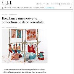 Ikea lance une nouvelle collection de déco orientale - Elle Décoration