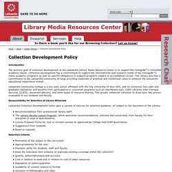 Collection Development Policy: LaGuardia Community College Library Media Resources Center