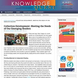 Collection Development: Meeting the Needs of Our Emerging Readers