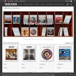 Petite Collection. Éditions TASCHEN
