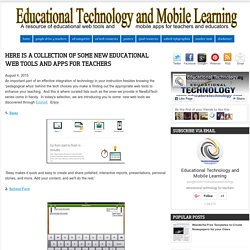 Here Is A Collection of Some New Educational Web Tools and Apps for Teachers