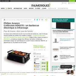 Philips Avance Collection HD6370: un barbecue électrique à infrarouge