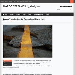 Brecce Collection dal Fuorisalone Milano 2012