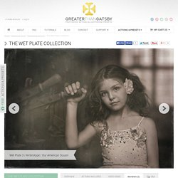 The Wet Plate Collection