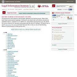 LII Supreme Court Collection: Historic decisions by topic - StumbleUpon