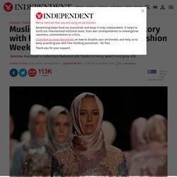 Muslim fashion designer makes history with hijab collection at New York Fashion Week