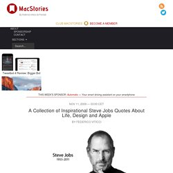 A Collection of Inspirational Steve Jobs Quotes About Life, Design and Apple – MacStories